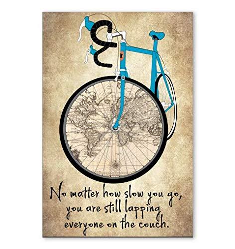 Letreros de decoración de pared para ciclismo, no importa cómo lento que se lapea todo el mundo en el sofá, placa para colgar carteles para decoración de fondo del hogar, 20 x 30 cm