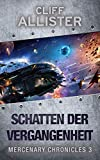 Schatten der Vergangenheit: MERCENARY CHRONICLES 3