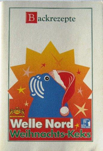 Backrezepte Welle Nord Weihnachts-Keks