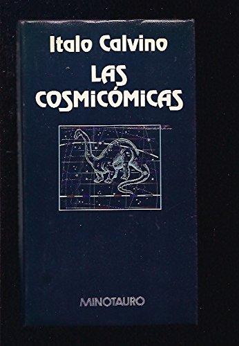 Las Cosmicomicas/Cosmicomics (Spanish Edition)