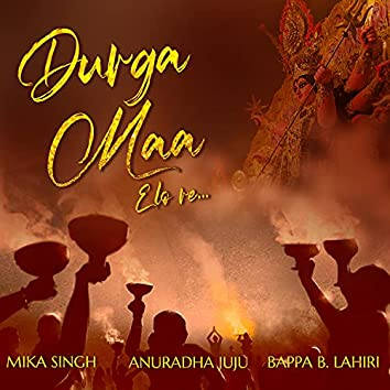 Durga Maa Elo Re