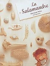 La Salamandre (Album jeunesse) (French Edition)