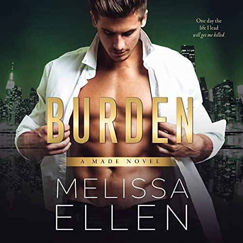 Burden: Made, Book 2