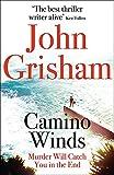 Camino Winds: John Grisham (Camino Island 2)
