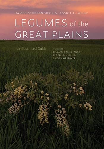 Legumes of the Great Plains: An Illustrated Guide (English Edition)