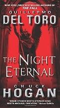 The Night Eternal (The Strain Trilogy) by Del Toro, Guillermo, Hogan, Chuck(June 26, 2012) Mass Market Paperback