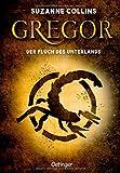 Gregor 4. Gregor und der Fluch des Unterlandes (Gregor im Unterland)