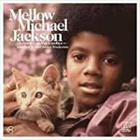 Mellow by Michael Jackson (2011-06-14)