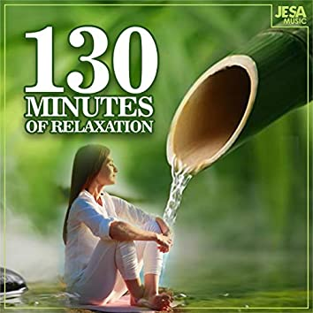 130 Minutes Of Relaxation