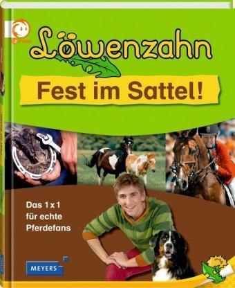 Löwenzahn: Fest im Sattel! - Das 1x1 für echte Pferdefans