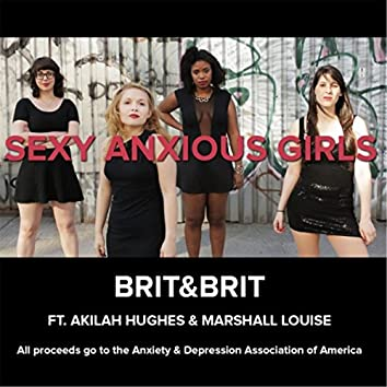 Sexy Anxious Girls (feat. Akilah Hughes & Marshall Louise)
