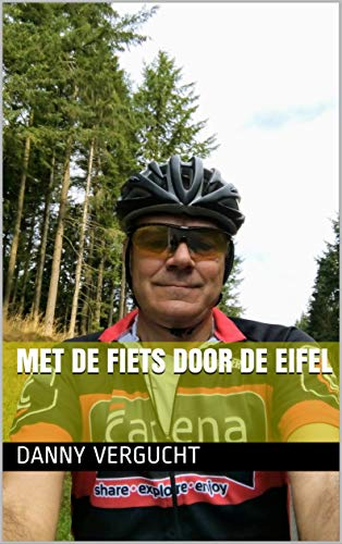 met de fiets door de Eifel (Dutch Edition)