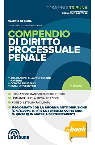 Compendio di diritto processuale penale: 2019 Terza edizione Collana I Compendi Tribuna