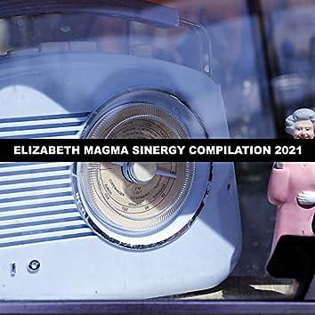 ELIZABETH MAGMA SINERGY COMPILATION 2021