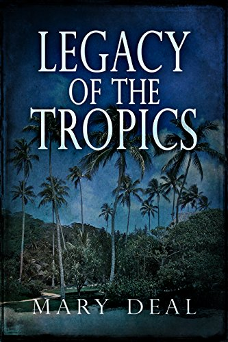 Legacy of the Tropics: A Mystery Anthology