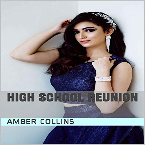 High School Reunion Audiobook By Amber Collins cover art