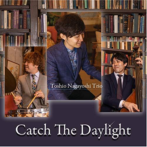[画像:Catch The Daylight]