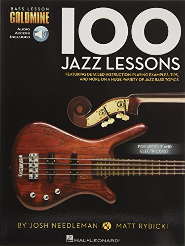 100 Jazz Lessons: Noten, Lehrmaterial, Grifftabelle für Bass-Gitarre: Bass Lesson Goldmine Series