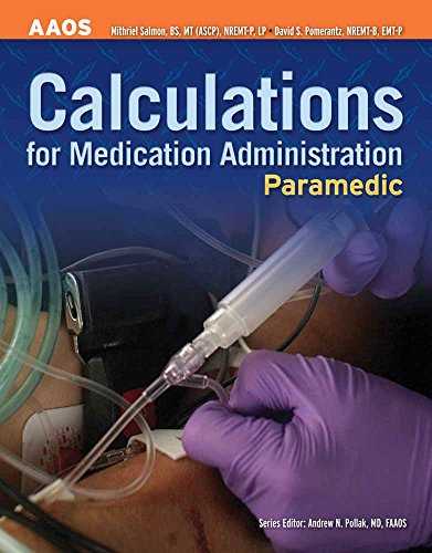 Paramedic: Calculations for Medication Administration (AAOS)