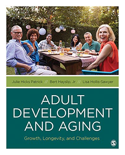 Book Cover of Julie Hicks Patrick, Bert Hayslip, Lisa Hollis-Sawyer - Adult Development and Aging: Growth, Longevity, and Challenges