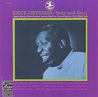 Body And Soul by Eddie Jefferson (1991-07-01)