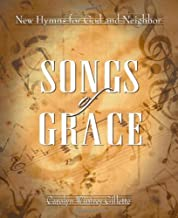 Songs of Grace: New Hymns for God and Neighbor