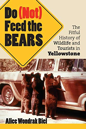 Do (Not) Feed the Bears: The Fitful History of Wildlife...