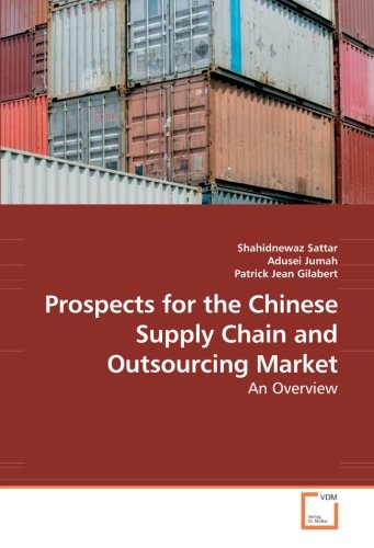 Prospects for the Chinese Supply Chain and Outsourcing Market: An Overview