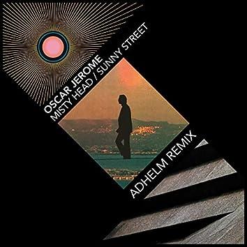 Misty Head / Sunny Street (Adhelm Remix)