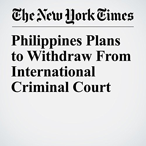 Philippines Plans to Withdraw From International Criminal Court copertina