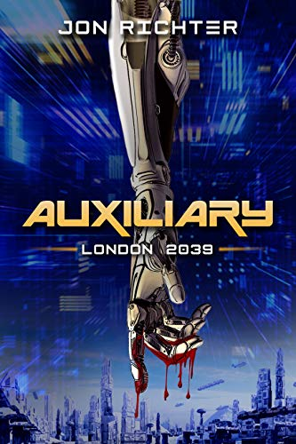 Auxiliary: London 2039 by [Jon Richter]