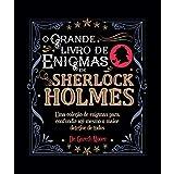 O Grande Livro De Enigmas De Sherlock Holmes - Capa Preta