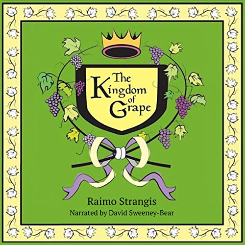 The Kingdom of Grape  By  cover art