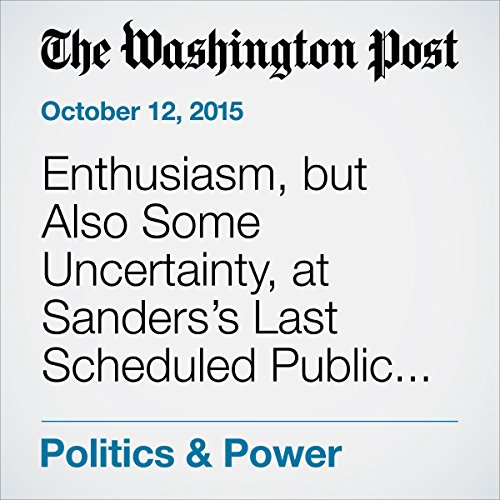 Enthusiasm, but Also Some Uncertainty, at Sanders's Last Scheduled Public Event Before Tuesday's Debate cover art