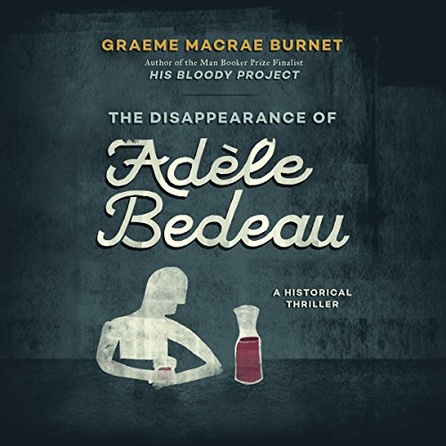 The Disappearance of Adèle Bedeau cover art