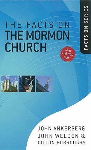 Facts on the Mormon Church, The (The Facts On Series)