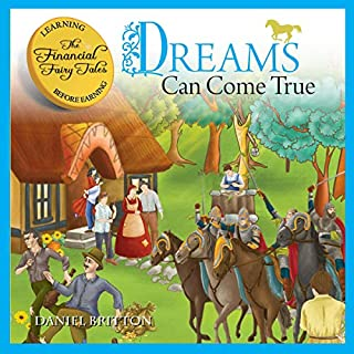 The Financial Fairy Tales: Dreams Can Come True cover art