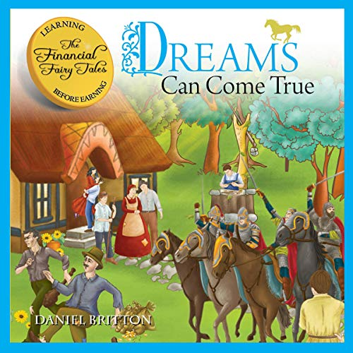 The Financial Fairy Tales: Dreams Can Come True audiobook cover art