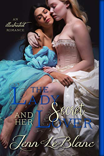 The Lady and Her Secret Lover: a Lords of Time story. (Lords Of Time Series Book 7)
