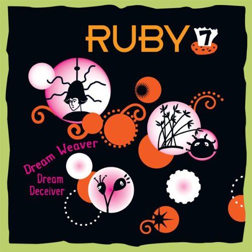 Ruby 7 - Dream Weaver, Dream Deceiver cover art