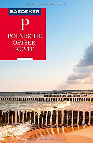 Baedeker Reiseführer Polnische Ostseeküste, Masuren, Danzig: mit praktischer Karte EASY ZIP