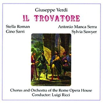 Il Trovatore - Giuseppe Verdi