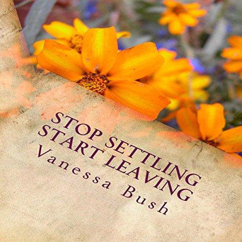 Stop Settling, Start Leaving! audiobook cover art