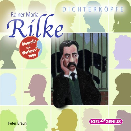 Rainer Maria Rilke     Dichterköpfe              By:                                                                                                                                 Peter Braun                               Narrated by:                                                                                                                                 Bernt Hahn,                                                                                        Romanus Fuhrmann,                                                                                        Claus Dieter Clausnitzer                      Length: 2 hrs and 19 mins     Not rated yet     Overall 0.0