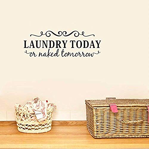 BUCKOO Laundry Today or Naked Tomorrow Laundry Room Wall Decal Funny Laundry Sticker Quotes Wall Decorations Black Wall Sticker Home Decor