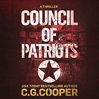 Council of Patriots     Corps Justice Series, Book 2              By:                                                                                                                                 C. G. Cooper                               Narrated by:                                                                                                                                 Daniel Dorse                      Length: 6 hrs and 38 mins     76 ratings     Overall 4.6