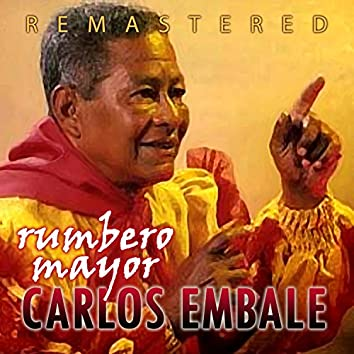 Rumbero mayor (Remastered)