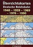 Übersichtskarten der DEUTSCHEN REICHSBAHN 1948 – 1959 – 1969 – 1976 – 1990: [Übersichtskarte 1969 zum Kursbuch der Deutschen Bundesbahn und der...