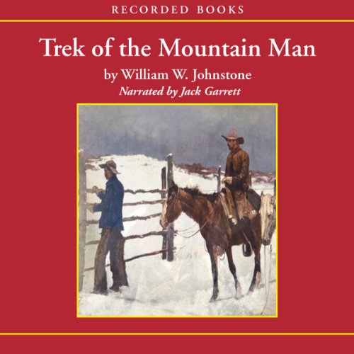 Trek of the Mountain Man audiobook cover art