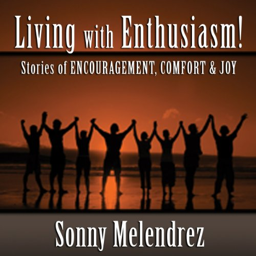 The Art of Living with Enthusiasm! audiobook cover art